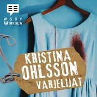 Varjelijat - Kristina Ohlsson