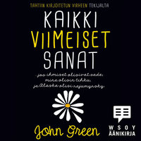 Kaikki viimeiset sanat - John Green