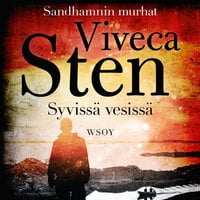Syvissä vesissä - Viveca Sten