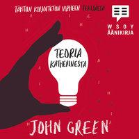 Teoria Katherinesta - John Green