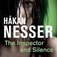 The Inspector and Silence - Håkan Nesser
