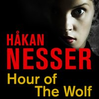 Hour of the Wolf - Håkan Nesser