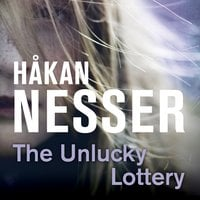 The Unlucky Lottery - Håkan Nesser