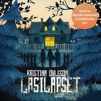 Lasilapset - Kristina Ohlsson