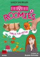 Roomies 4: Familie tur-retur - Karen Vad Bruun
