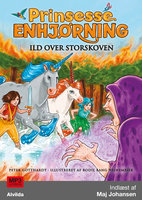 Prinsesse Enhjørning - Ild over Storskoven (8) - Peter Gotthardt