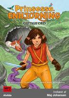 Prinsesse Enhjørning - Giftige ord (7) - Peter Gotthardt