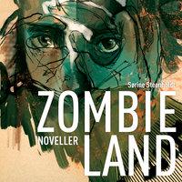 Zombieland - Sørine Steenholdt
