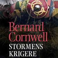 Stormens krigere - Bernard Cornwell