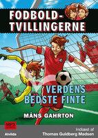Fodboldtvillingerne: Verdens bedste finte (2) - Måns Gahrton