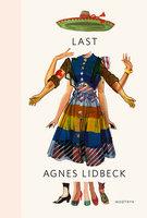 Last - Agnes Lidbeck
