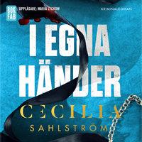 I egna händer - Cecilia Sahlström