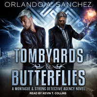 Tombyards & Butterflies - Orlando A. Sanchez