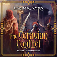 The Coravian Conflict - Loren K. Jones