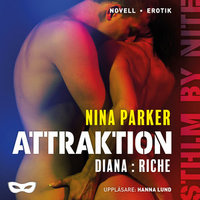 Attraktion - Diana : Riche S1E4 - Nina Parker