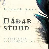 Náðarstund - Hannah Kent