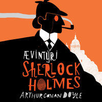 Ævintýri Sherlock Holmes - Arthur Conan Doyle