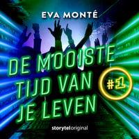 De mooiste tijd van je leven - S01E01 - Eva Monte