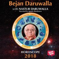 Horoscope 2018 - Sagittarius - Nastur Daruwala, Bejan Daruwala