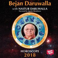 Horoscope 2018 - World Horoscope, Important Dates, Colours of Life, Body Language, Secret of Life - Nastur Daruwala, Bejan Daruwala