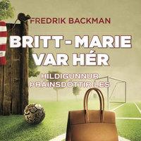 Britt-Marie var hér - Fredrik Backman