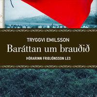 Baráttan um brauðið - Tryggvi Emilsson
