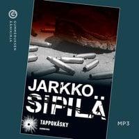 Tappokäsky - Jarkko Sipilä