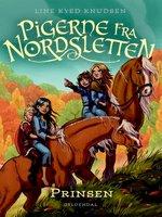 Pigerne fra Nordsletten 1 - Prinsen - Line Kyed Knudsen