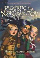 Pigerne fra Nordsletten 2 - Heksedronningen - Line Kyed Knudsen