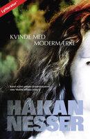 Van Veeteren, nr. 4: Kvinde med modermærke - Håkan Nesser