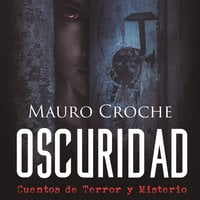 Oscuridad - Mauro Croche