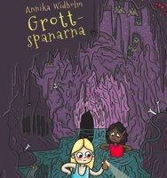 Spanarna 4: Grottspanarna - Annika Widholm