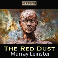 The Red Dust - Murray Leinster