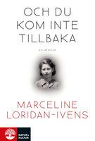Och du kom inte tillbaka - Marceline Loridan-Ivens