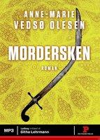 Mordersken - Anne-Marie Vedsø Olesen
