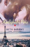 Kærlighed i Paris - Beth Barany