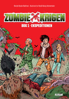 Zombie-krigen 1: Ekspeditionen - Nicole Boyle Rødtnes
