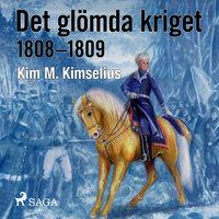 Det glömda kriget - Kim M. Kimselius