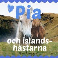 Pia och islandshästarna - Eva Berggren
