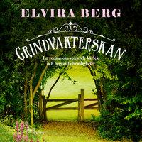 Grindvakterskan - Elvira Berg