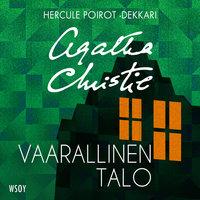 Vaarallinen talo - Agatha Christie