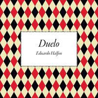 Duelo - Eduardo Halfon
