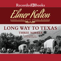 Long Way to Texas - Elmer Kelton