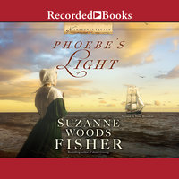 Phoebe's Light - Suzanne Woods Fisher