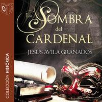 La sombra del cardenal - Jesús Ávila Cardenal