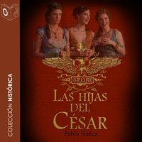 Las hijas del Cesar - Pablo Nuñez
