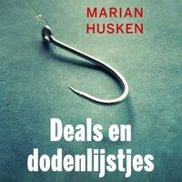Deals en dodenlijstjes - Marian Husken