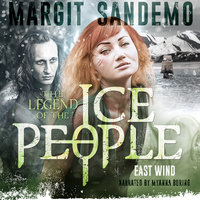 The Ice People 15 - The East Wind - Margit Sandemo