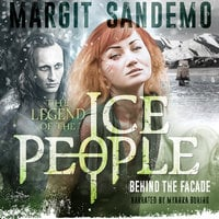 The Ice People 18 - Behind the Facade - Margit Sandemo