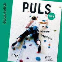 Puls 1 Hälsans byggstenar Ljudbok (OPS16) - Seija Sihvola, Olli Lipponen, Kasper Mäkelä, Linda Laatikainen